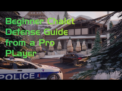 Chalet Defense Guide from Rainbow 6 Pro Player