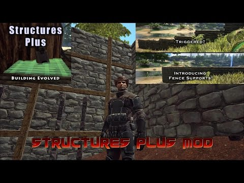 STRUCTURES PLUS MOD - ARK: Survival Evolved