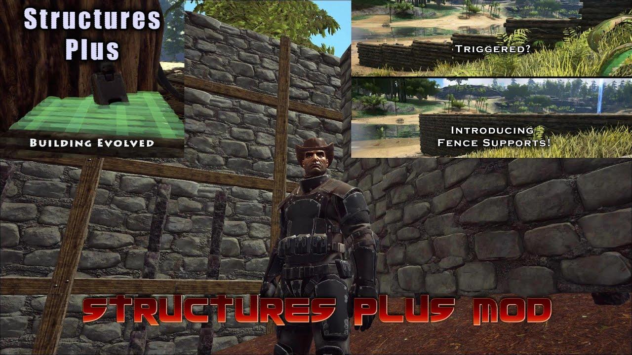 STRUCTURES PLUS MOD - Ark Survival Evolved