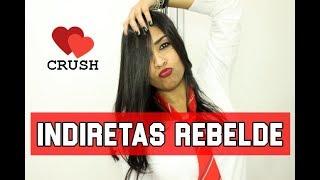 INDIRETAS MUSICAIS PARA O CRUSH - COM RBD