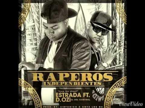 Estrada Ft. D.OZi - Raperos Independientes
