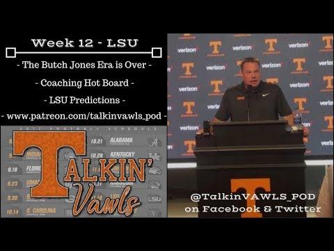 "Talkin' VAWLS 2017 - Week 12 ""The End of the Butch Jones Era"""