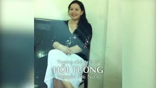 Thương nhớ Anh tôi - HỒI TƯỞNG - Nguyễn Thị Nuôi