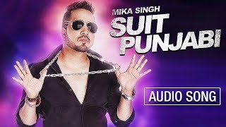 Suit Punjabi | Mika Singh | Sardaar Saab | New Punjabi Song with CRBT codes | Music & Sound