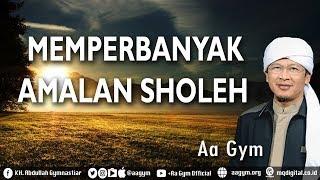 Ceramah Aa Gym Terbaru 2017 Khutbah Jum'at MEMPERBANYAK AMALAN SHOLEH