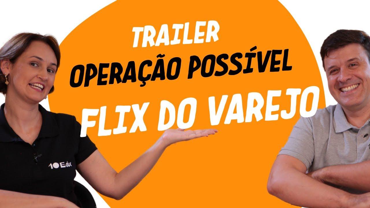 Trailer OPERAÇÃO POSSÍVEL