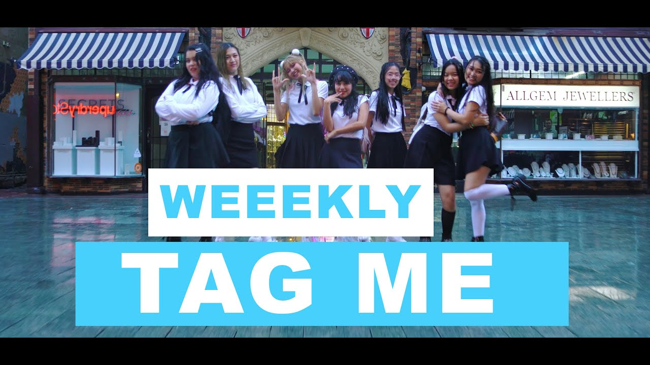[KPOP IN PUBLIC CHALLENGE] WEEEKLY (위클리) - Tag me (@ME) 댄스커버 | 1theK Dance Cover Contest