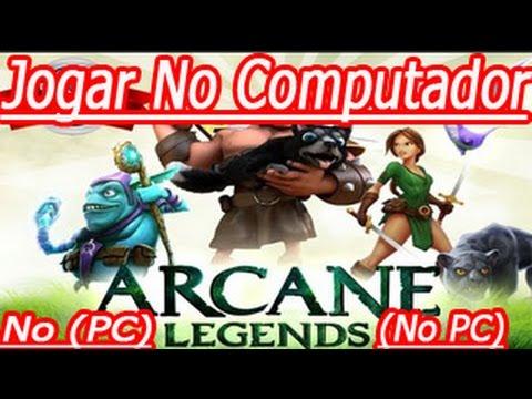 Como Jogar Arcane Legends No Computador (PC)