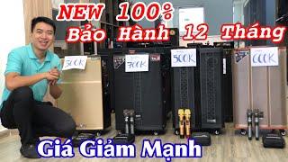 Loa Kéo CÔNG SUẤT LỚN THANH LÝ - Giá GIẢM MẠNH NEW 100% BH 12 Tháng