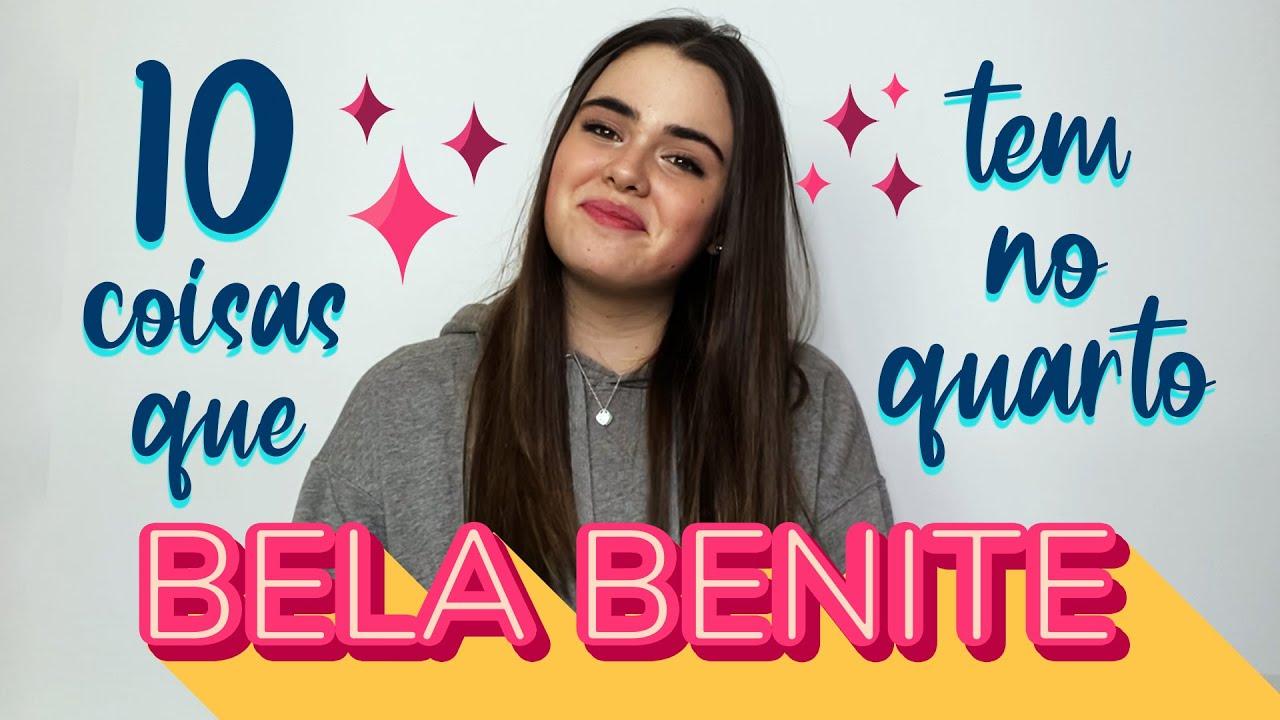 10 COISAS que BELA BENITE tem no quarto   FESTIVAL TEEN