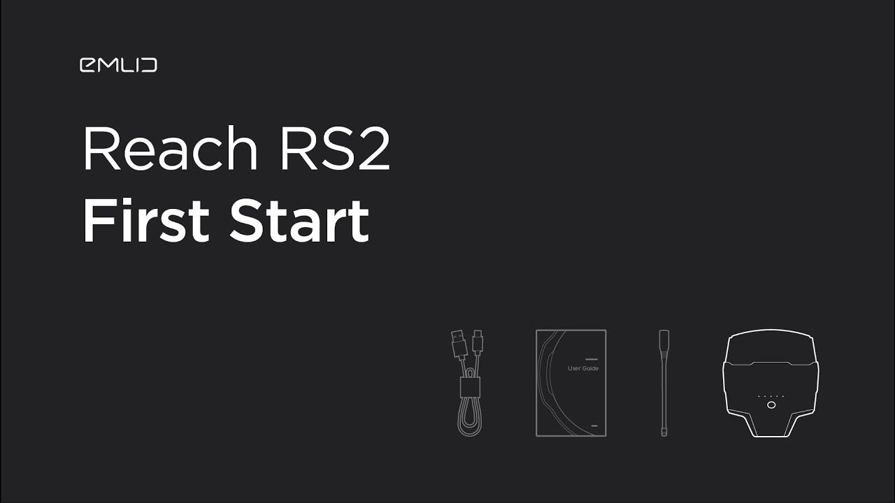 Reach RS2: First Start