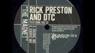 Rick Preston and DTC - The Magnet (Dubwise Mix)