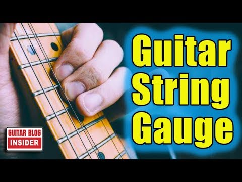 Understand Your Guitar String Gauge