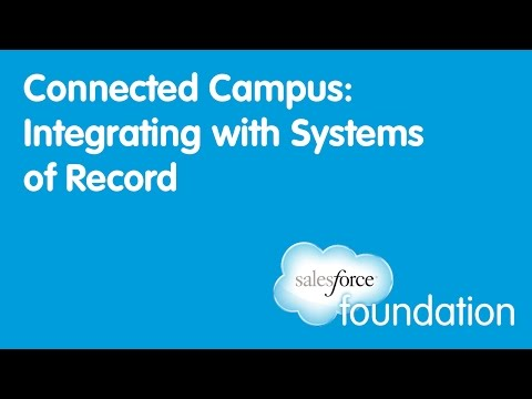 Connected Campus: Integrating with Systems of Record