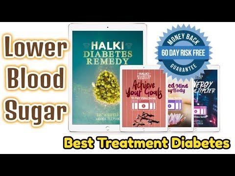 lower-blood-sugar-best-treatment-diabetes-halki-diabetes-remedy
