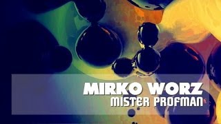 Mirko Worz - Mister Profman (El N