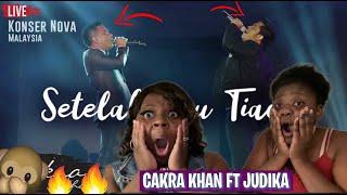 SISTER FIRST TIME REACTION TO-CAKRA KHAN feat. JUDIKA - Setelah Kau Tiada #LIVE (Concert Nova 2017)
