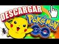 Descargar Pokémon GO v 0.49.1 Android Apk Hack Mod