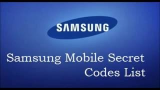 All Samsung Secret Codes List Mobile Phones Tricks