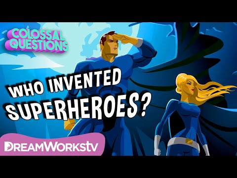 Who Invented Superheroes? | COLOSSAL QUESTIONS