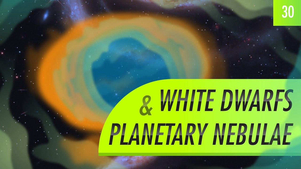 White Dwarfs & Planetary Nebulae: Crash Course Astronomy ...