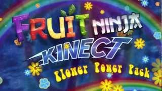 Fruit Ninja Kinect: Flower Power Pack