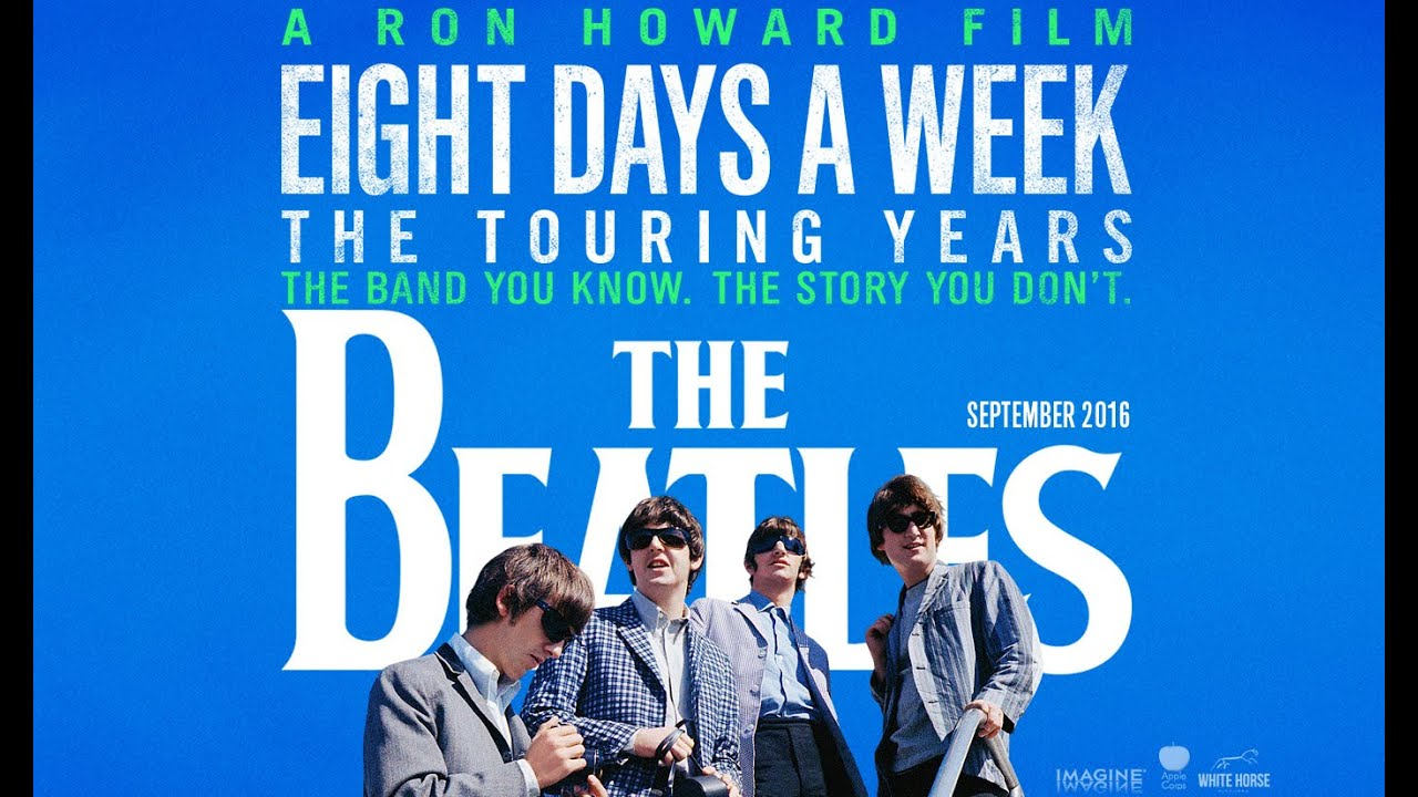 Image result for The Beatles: Eight Days A Week - The Touring Years film poster