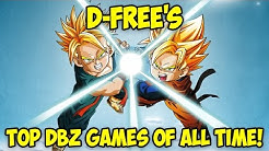 D-Free's Top 5 Favorite DBZ Games Of All Time!