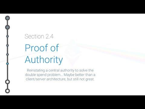 Cryptoeconomics - 2.4 - Proof of Authority