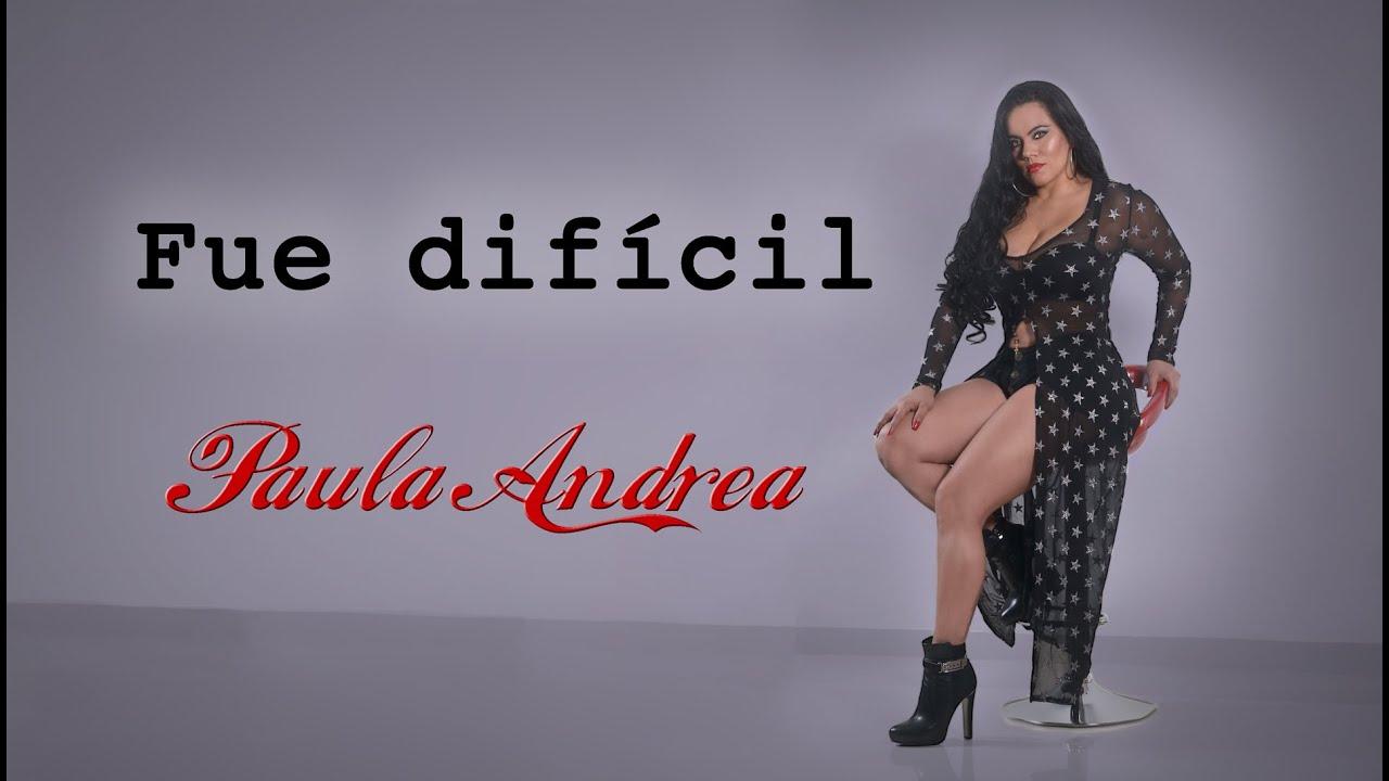 Paula Andrea - Fue difícil (Audio Oficial)