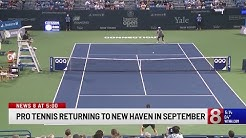 New tennis tournament coming to New Haven