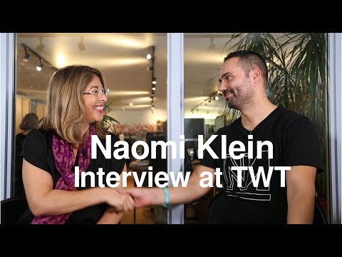 Interview with Naomi Klein at The World Transformed