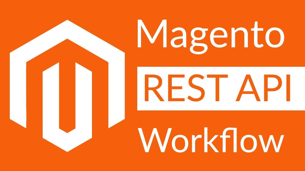 Tutorial Magento API REST integration workflow
