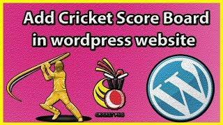 How to add live cricket score in wordpress site [ hindi / urdu ]