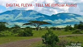 DIGITAL FLEVA - TELL ME (Official Audio)