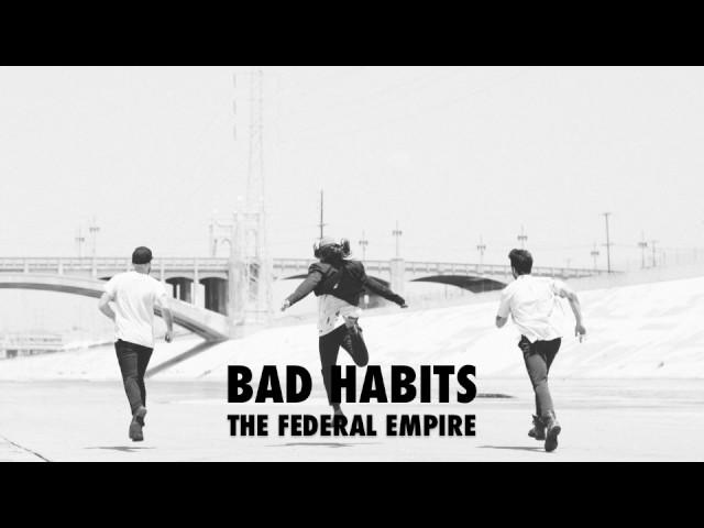 The Federal Empire Bad Habits Audio Chords Chordify
