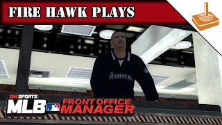 FH Plays... MLB Front Office Manager - Go Mariners!