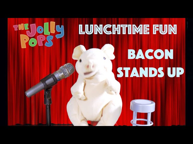 The Jolly Pops - LTF Season 2 Ep. 1 - Bacon Stands Up