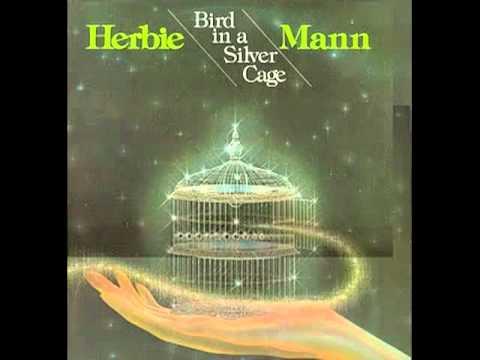 Herbie Mann Bird in a Silver Cage