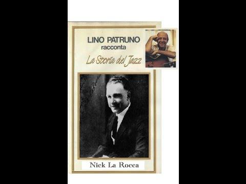 Lino Patruno racconta: La storia del Jazz – Nick La Rocca