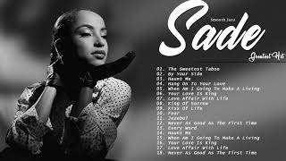 Smooth Jazz/Soul | Best Songs of Sade Playlist 2020 New // Sade Greatest Hits Full Album 2020