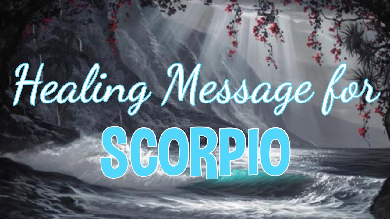 """SCORPIO HEALING MESSAGE """"Say What You Mean"""" 
