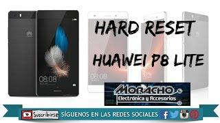 P8 LITE Huawei Hard Reset, Restaurar A Modo De Fábrica