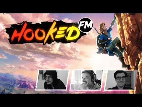 Hooked FM #112 - Zelda: Breath of the Wild, NieR Automata, Yooka-Laylee & mehr!