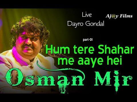 Osman Mir | Live Dayro | Kotda Sangani Bhjan | P01 | Ham tere saher me aaye he musafir ki tarah