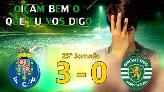 23ª Jornada: Porto 3-0 Sporting - Época 2014/15