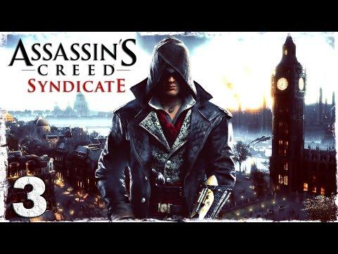 Смотреть прохождение игры [Xbox One] Assassin's Creed Syndicate. #3: Добро пожаловать в Лондон.