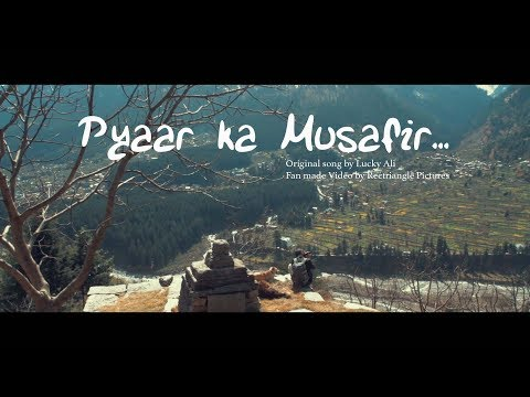 Lucky Ali - Pyaar ka Musafir (Fan Made)