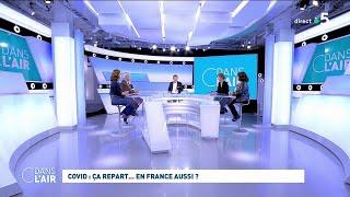 Covid : ça repart... Eฑ France aussi ? #cdanslair 23.10.2021