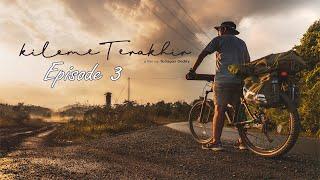KilomeTerakhir  Tanah Bumbu Web Series #Episode 3 Bike Touring